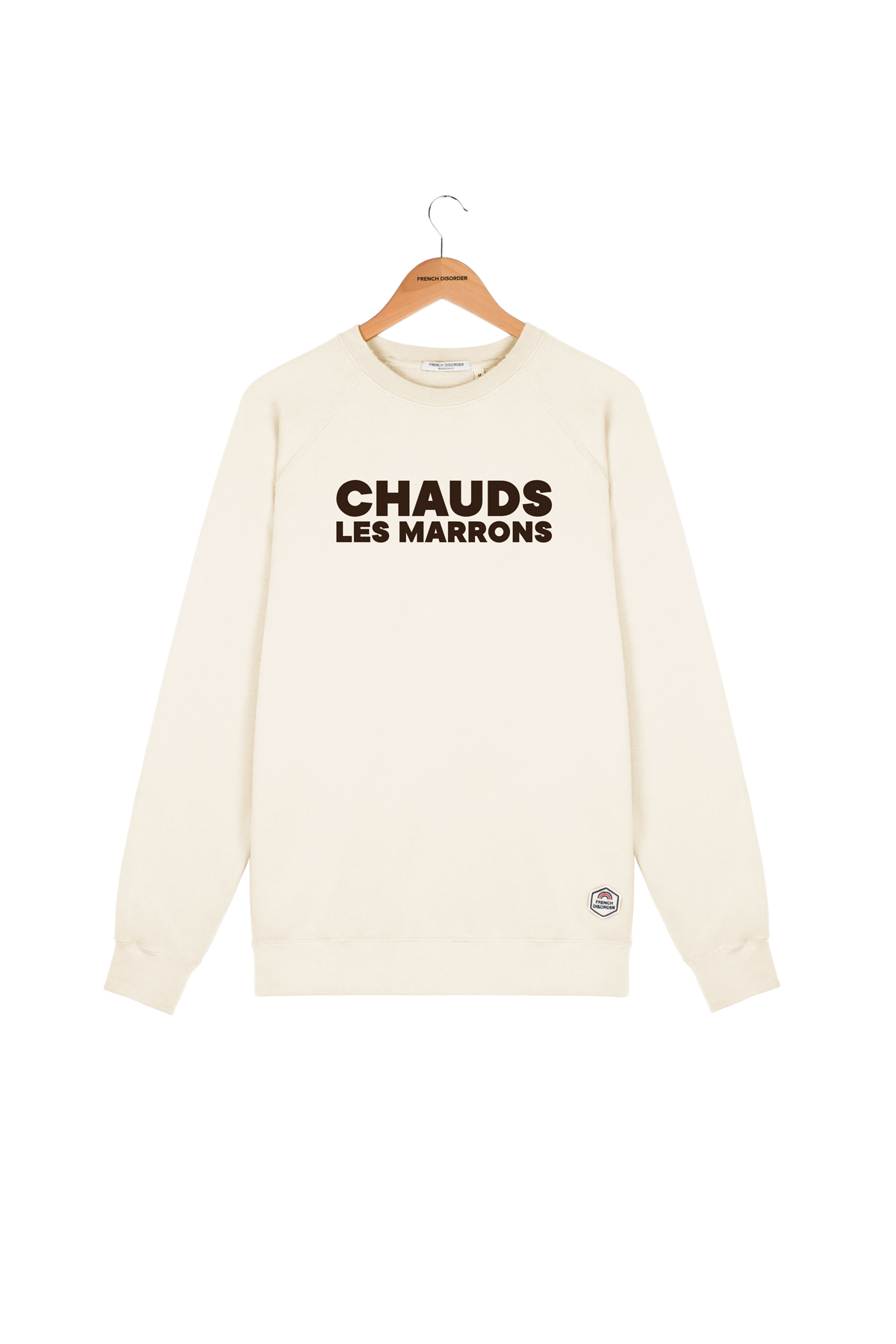 Sweat CHAUDS LES MARRONS French Disorder